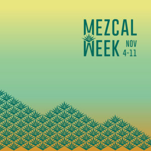 Mezcal Week 2018